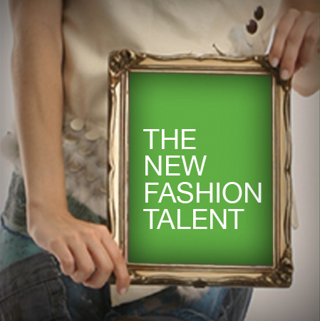 The New Fashion Talent